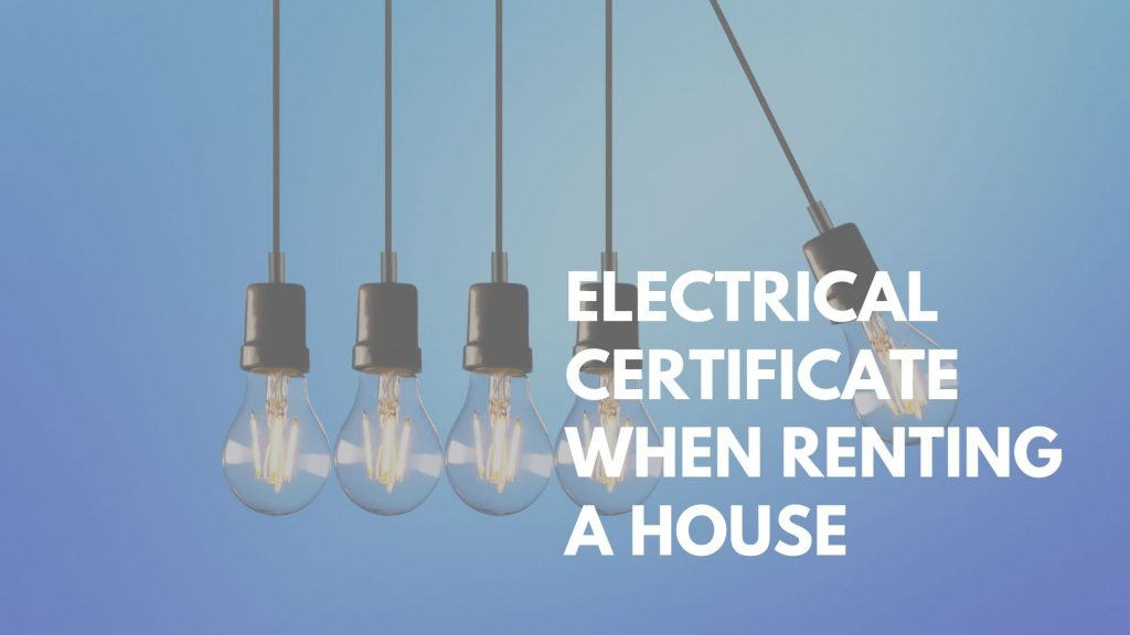 electrical certificate when renting a house